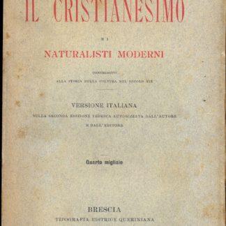 Il Cristianesimo e i naturalisti moderni.