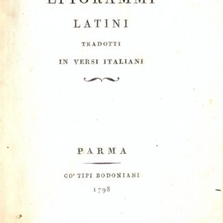 Epigrammi latini. Tradotti in versi italiani.