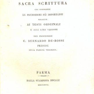 Introduzione alla Sacra Scrittura che comprende le prenozioni più importanti relative ai testi originali e alle loro versioni.