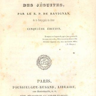 De l'existence et de l' Institut des Jesuites. Cinquieme edition, augmentée d' un preface.