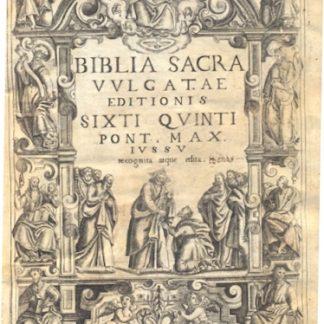 Biblia Sacra vulgatae editionis Sixti Quinti Pont. Max Iussu recognita atque edita.
