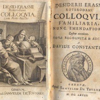 Colloquia familiaria nunc emendatiora, Quibus accedunt note recognitae e auctae a Davide Constantio.