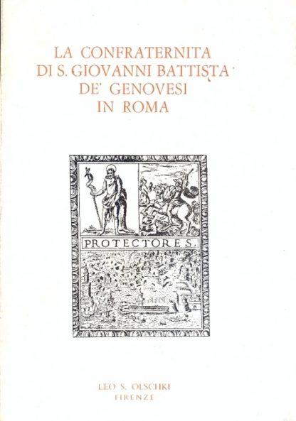 La confraternita di S.Giovanni Battista De Genovesi in Roma (Inventario dell'archivio).
