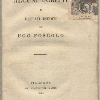 Alcuni scritti e dettati inediti. Prima edizione.