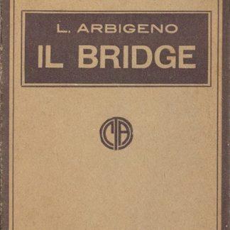 """Il Bridge, aggiunto il regolamento del """"Portland Club"""" (I Giuochi)."""