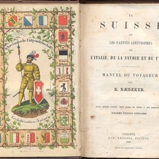 La Suisse et les parties limitrophes de l'Italie, de la Savoie et du Tyrol. Manuel du voyageur.