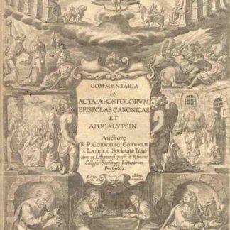 Commentaria in Acta Apostolurum epistolas Canonicas et Apocalypsin.