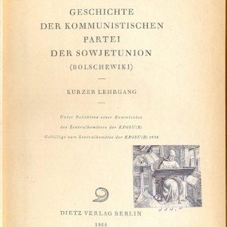 Geschichte Der Kommunistischen Partei Der Sowjetunion (Bolschewiki).