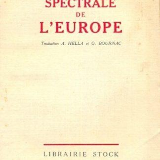 Analyse spectrale de l'Europe (Das spektrum Europas). Traduit de l'allemand par alzir Hella et Olivier Bournac.