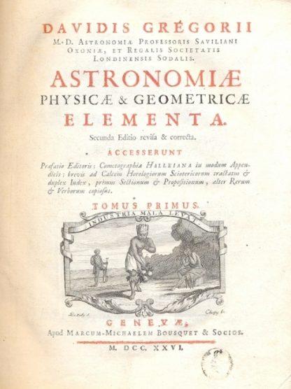 Astronomiae physicae & geometricae elementa.