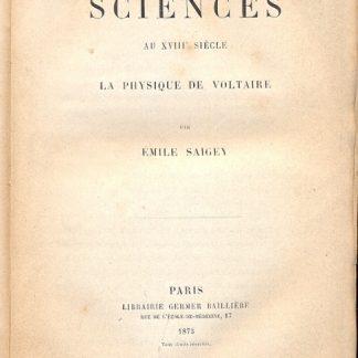 Les sciences au XVIII siecle. La physique de Voltaire.
