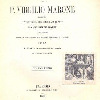 La Georgica. Tradotta in versi italiani e corredata di note da Giuseppe Sapio.