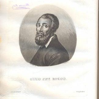 Storia della vita e delle opere di Giulio Pippi Romano. Con tavole.