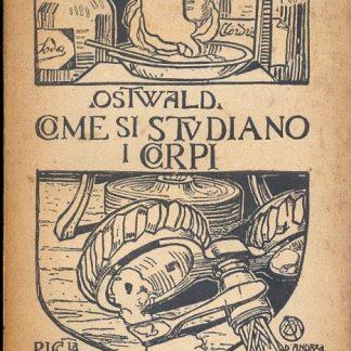 Come si studiano i corpi. Scuola di chimica II vol. Traduzione dal tedesco di Gustavo Andreoni.