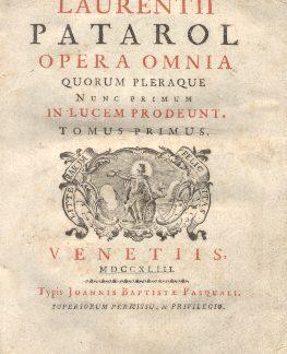 Opera omnia quorum pleraque nunc primum in lucem prodeunt.