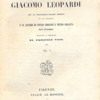 Epistolario. Con le inscrizioni greche triopee da lui tradotte e le lettere di Pietro Giordani e Pietro Colletta. Raccolto e ordinato da Prospero Viani.