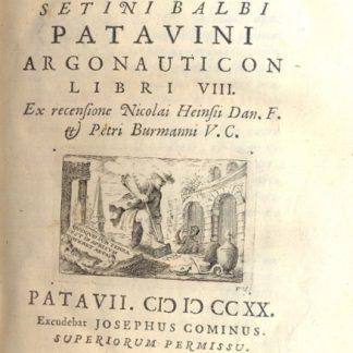 Argonauticon libri VIII. Ex recensione Nicolai Heinsii Dan. F. Petri Burmanni V. C.
