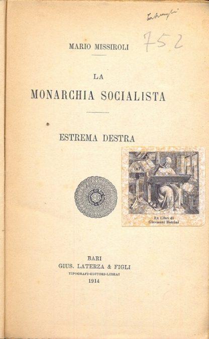 La Monarchia Socialista. Estrema destra.