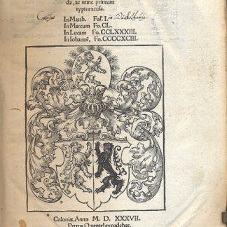 Commentaria, Nicolai Gorrani in Quatuor Evangelia, omnibus qui a ministerijs sunt verbi dei , no minus utilia q necessaria, multisq altis (quae in pretio habentur) longe anteserem da, aca nunc primum typis excusa. In Matth. (fol. I) - Im Marcum (fo. CL) - In Lucam (fo. CCLXXXIII) - In Iohanne (fo. CCCCXCIII).