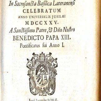 Concilium Romanum in sacrosancta celebratum anno universalis jubilaei MDCCXXV.