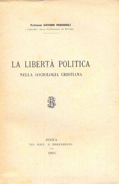 La libertà politica nella sociologia cristiana.