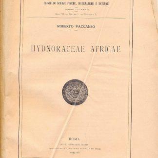 Hydnoraceae africae (Memorie della R. Accademia Nazionale dei Lincei - classe di scienze, fisiche, matematiche e naturali - serie VI - vol. V - fasc. X).