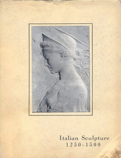 Catalogue of an exhibition of italian gothic and early renaissance sculpures.