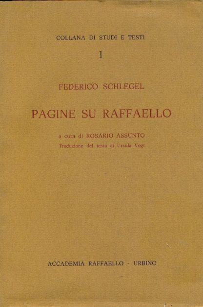 Pagine su Raffaello. Collana di studi e testi, N. 1.