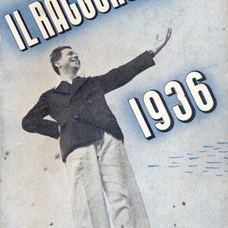 Il Ragguaglio dell'attività culturale,letteraria ed artistica dei cattolici in Italia. 1936 - settimo anno.