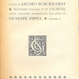 La civiltà del Rinascimento in Italia.