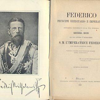 Federico principe ereditario e imperatore.