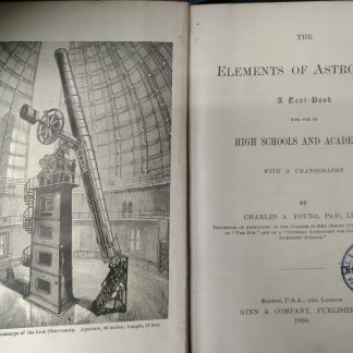 The Elements of Astronomy : a Textbook for High Schools and Academies : with a Uranography.