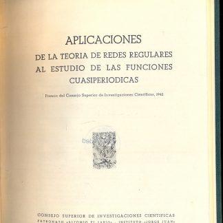 Aplicaciones de la teoria de redes regulares al estudio de las funciones cuasiperiodicas.