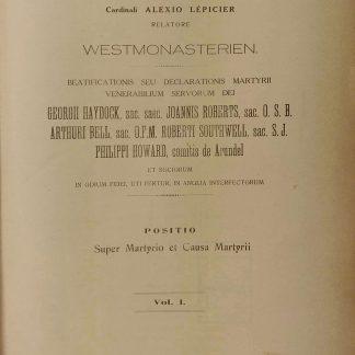 Sacra Rituum Congregatione. Beatificationis seu declarationis martyrii venerabilium Servorum Dei Georgii Haydock, Joannis Roberts, Arthuri Bell, Roberti Southwell, Philippi Howard.