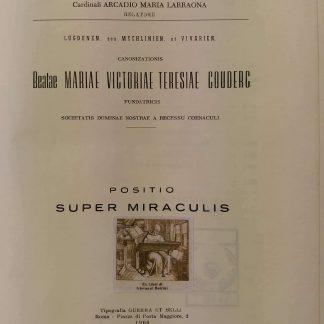 Sacra Rituum Congregatione. Canonizationis Beatae Mariae Victoriae Teresiae Couderc.