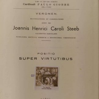 Sacra Rituum Congregatione. Beatificationis et Canonizationis Servi Dei Joannis Henrici Caroli Steeb.