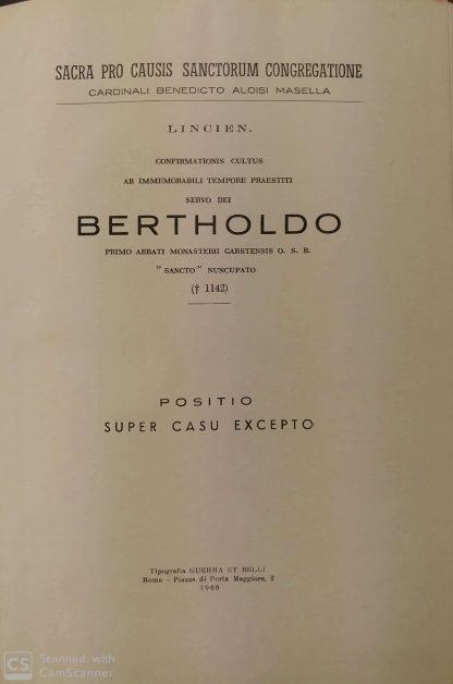 Sacra Pro Causis Sanctorum Congregatione. Confirmationis cultus ab immemorabili tempore praestiti Servo Dei Bertholdo.