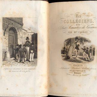 Les Collegiens, ou Six Semaines de vacances Bibliothèque Religieuse, Morale, Littèraire.