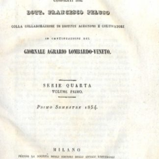Annali d'agricoltura. In continuazione del Giornale Agrario Lombardo - Veneto.