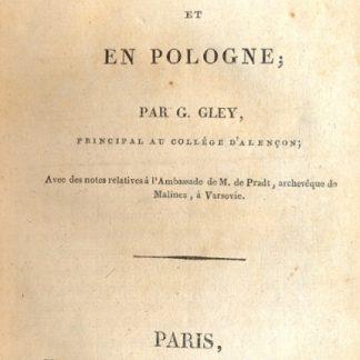 Voyage en Allemagne et en Pologne. Avec des notes relatives à l'Ambassade de M. de Pradt, archeveque de Malines, a Varsavie.