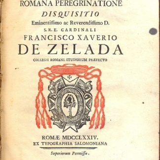 De Sacra veterum christianorum Romana Peregrinatione disquisitio.