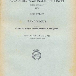 Atti della Accademia Nazionale dei Lincei. Serie VIII. Rendiconti. Classe di Scienze Morali, Storiche e Filologiche.