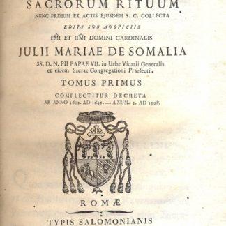 Decreta Authentica Congregationis Sacrorum Rituum nunc primum ex actis ejusdem S. C. Collecta.