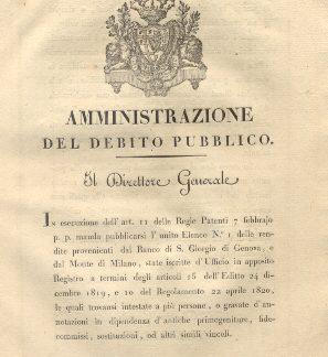 Circolare del Direttore Generale dell'Amministrazione del Debito Pubblico con la quale manda pubblicarsi l'Elenco n. 1 delle rendite provenienti dal Banco di S. Giorgio di Genova, e dal Monte di Milano...14 marzo 1822.