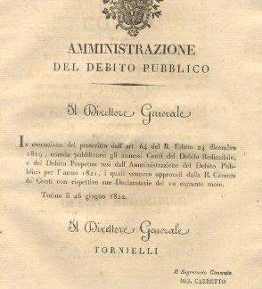 Circolare con la quale il Direttore Generale dell'Amministrazione del Debito Pubblico manda pubblicarsi i Conti del Debito Redimibile, e del Debito Perpetuo resi dall'amministrazione del Debito Pubblico per l'anno 1821...26 giugno 1822.