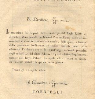 Circolare con la quale il Direttore Generale dell'Amministratore del Debito Pubblico manda pubblicarsi l'Elenco delle Cedole riscattate al corso in comune commercio, delle quali si è effettuato l'abbruciamento in quest'oggi...11 aprile 1822.