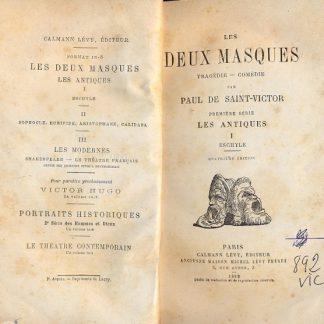 Les Deux Masques. Tragédie - Comédie.
