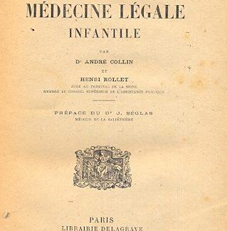 Traite de medecine legale infantile. Preface du J. Sèglas.