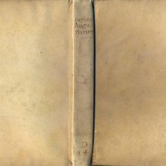 Series Augustorum, Augustarum, Caesarum et Tyrannorum omnium , tam in oriente, quam in occidente, a C.I. Caesare ad Leopoldum. Cum optimorum numismatum fide. Ad vivum expressis.