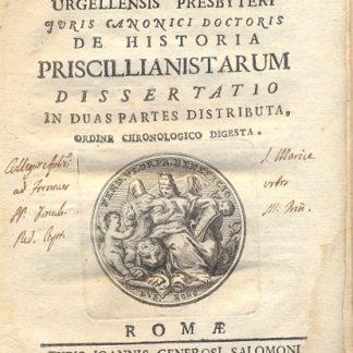 De Historia Priscillianistarum Dissertatio in duas partes distributa, ordine chronologico digesta.